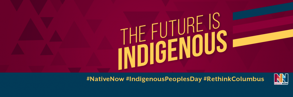 Native Now Indigenous People's Day Banner from Illuminative